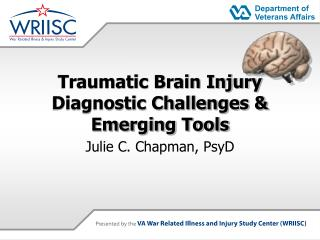 Traumatic Brain Injury  Diagnostic Challenges & Emerging Tools