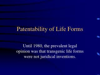 Patentability of Life Forms