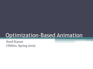 Optimization-Based Animation