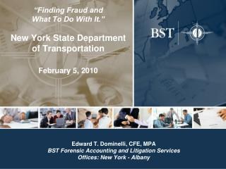 Finding Fraud and  What To Do With It.   New York State Department of Transportation    February 5, 2010