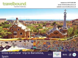 Cross Curricular  trip to Barcelona, Spain