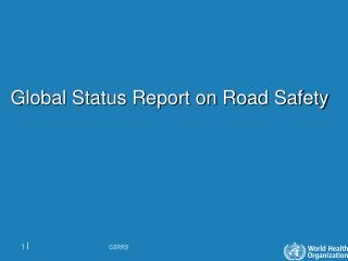 Global Status Report on Road Safety