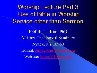 Worship Lecture Part 3  Use of Bible in Worship Service other than Sermon