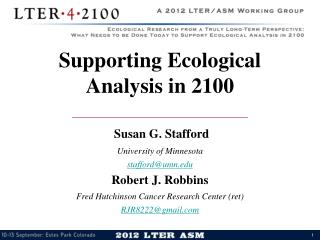 Supporting Ecological Analysis in 2100