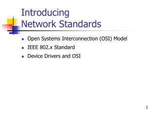 Introducing  Network Standards