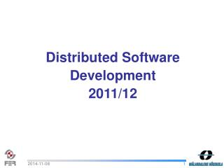 Distributed Software Development  2011/12