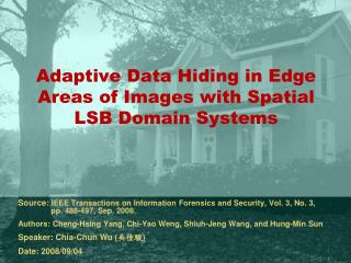 Adaptive Data Hiding in Edge Areas of Images with Spatial LSB Domain Systems