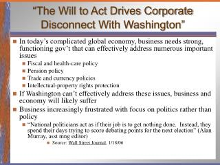 """The Will to Act Drives Corporate Disconnect With Washington"""