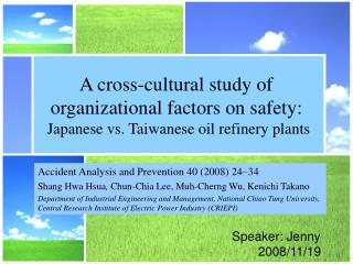 A cross-cultural study of  organizational factors on safety :