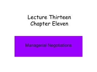 Lecture Thirteen Chapter Eleven