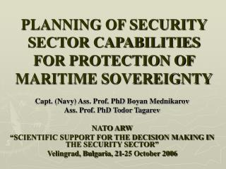 PLANNING OF SECURITY SECTOR CAPABILITIES FOR PROTECTION OF MARITIME SOVEREIGNTY