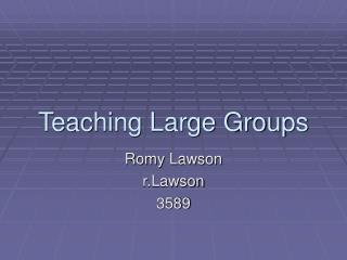 Teaching Large Groups