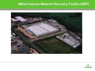 Milton Keynes Material Recovery Facility (MRF)