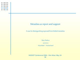 Metadata as report and support A case for distinguishing expected from fielded metadata
