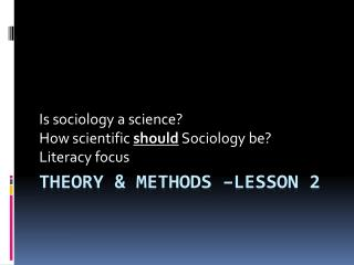 Theory & methods –Lesson 2