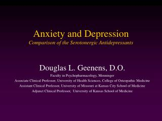 Anxiety and Depression Comparison of the Serotonergic Antidepressants