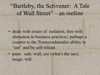 """Bartleby, the Scrivener:  A Tale of Wall Street"" – an outline"