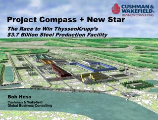 Project Compass + New Star The Race to Win ThyssenKrupp's  $3.7 Billion Steel Production Facility