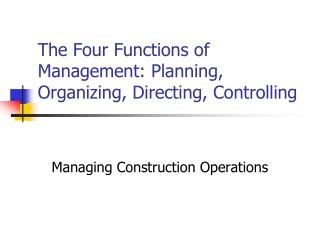 The Four Functions of Management: Planning, Organizing, Directing, Controlling