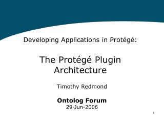Timothy Redmond Ontolog Forum 29-Jun-2006