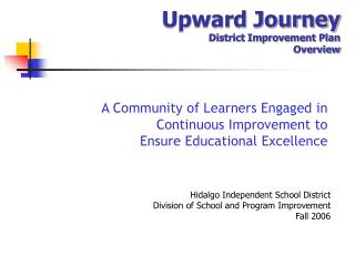 Upward Journey District Improvement Plan  Overview