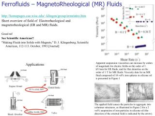 Ferrofluids –  MagnetoRheological  (MR) Fluids