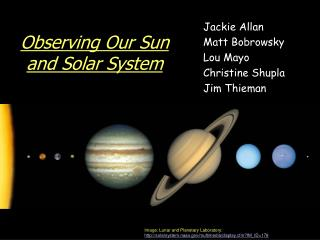 Observing Our Sun and Solar System