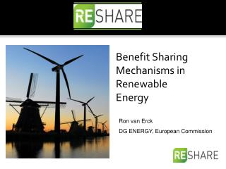 Benefit Sharing Mechanisms in Renewable Energy