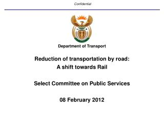 Department of Transport Reduction of transportation by road: A shift towards Rail