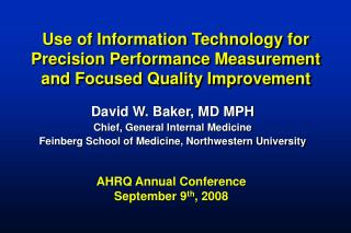 David W. Baker, MD MPH Chief, General Internal Medicine