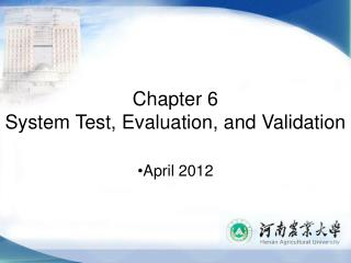 Chapter 6 System Test, Evaluation, and Validation
