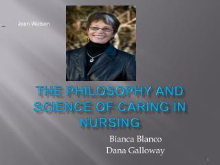 The Philosophy and science of caring in nursing