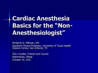 "Cardiac Anesthesia Basics for the ""Non-Anesthesiologist"""