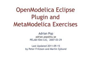 OpenModelica Eclipse Plugin and  MetaModelica Exercises