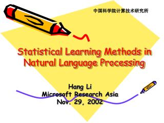 Statistical Learning  Methods in Natural Language Processing