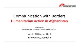 Communication with Borders Humanitarian Action in  Afghanistan