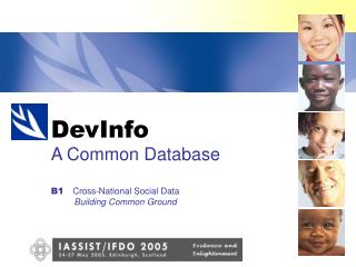 A Common Database              B1    Cross-National Social Data Building Common Ground