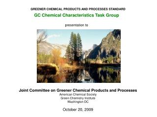 GREENER CHEMICAL PRODUCTS AND PROCESSES STANDARD