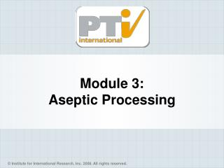 Module 3: Aseptic Processing