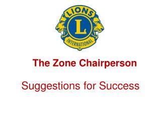The Zone Chairperson