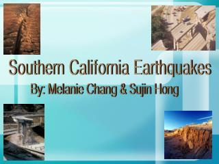 Southern California Earthquakes