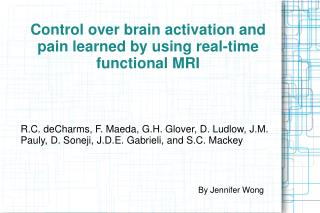 Control over brain activation and pain learned by using real-time functional MRI