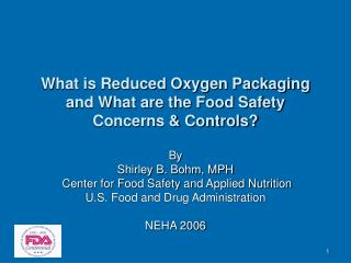 What is Reduced Oxygen Packaging and What are the Food Safety  Concerns & Controls?
