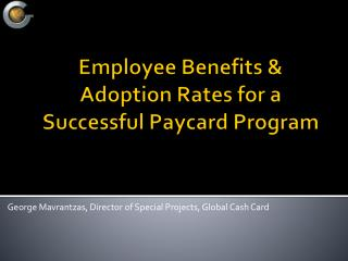 Employee Benefits & Adoption Rates for a Successful Paycard Program
