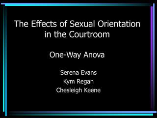 The Effects of Sexual Orientation in the Courtroom One-Way Anova