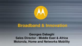 Broadband & Innovation