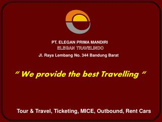 Tour & Travel, Ticketing, MICE, Outbound, Rent Cars