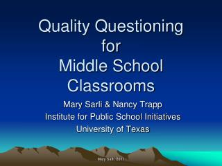 Quality Questioning  for  Middle School Classrooms