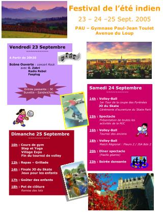 Samedi 24 Septembre                   ~~~~~~~~~~                   14h  : Volley-Ball