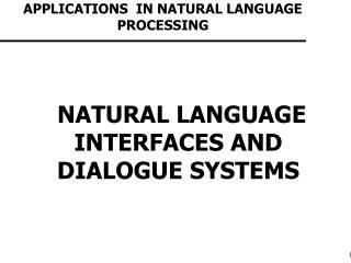 APPLICATIONS  IN NATURAL LANGUAGE PROCESSING